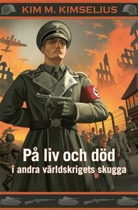 På liv och död i andra världskrigets skugga (e-
