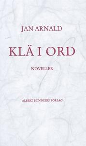 Klä i ord (e-bok) av Jan Arnald