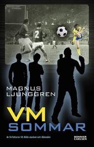VM-sommar (e-bok) av Magnus Ljunggren