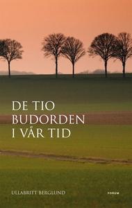 De tio budorden i vår tid (e-bok) av UllaBritt