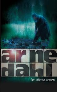 De största vatten (e-bok) av Arne Dahl