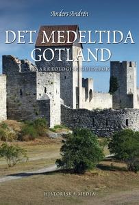 Det medeltida Gotland (e-bok) av Anders Andrén