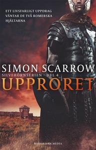 Upproret (e-bok) av Simon Scarrow