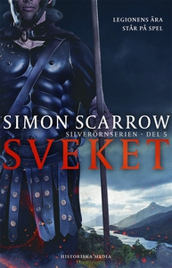 Sveket (e-bok) av Simon Scarrow