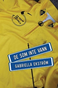 De som inte vann (e-bok) av Gabriella Ekström