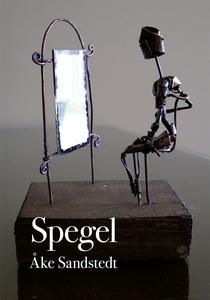 Spegel (e-bok) av Åke Sandstedt