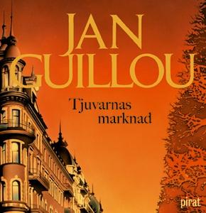 Tjuvarnas marknad (ljudbok) av Jan Guillou