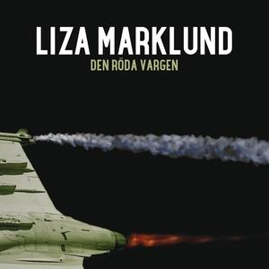 Den röda vargen (ljudbok) av Liza Marklund