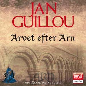 Arvet efter Arn (ljudbok) av Jan Guillou