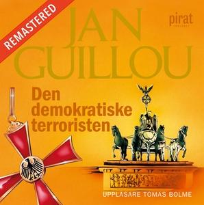 Den demokratiske terroristen (ljudbok) av Jan G
