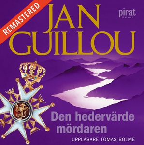 Den hedervärde mördaren (ljudbok) av Jan Guillo