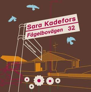 Fågelbovägen 32 (ljudbok) av Sara Kadefors