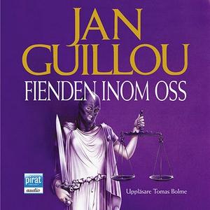 Fienden inom oss (ljudbok) av Jan Guillou