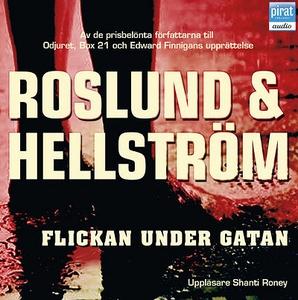 Flickan under gatan (ljudbok) av Roslund & Hell