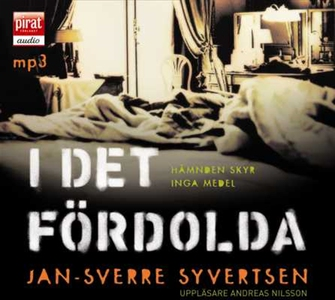 I det fördolda (ljudbok) av Jan-Sverre Syvertse