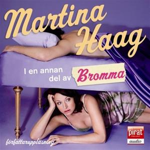 I en annan del av Bromma (ljudbok) av Martina H