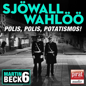 Polis, polis potatismos (ljudbok) av Maj Sjöwal