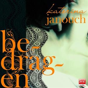 Bedragen (ljudbok) av Katerina Janouch
