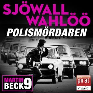 Polismördaren (ljudbok) av Maj Sjöwall