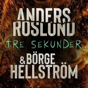 Tre sekunder (ljudbok) av Roslund & Hellström,