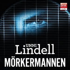 Mörkermannen (ljudbok) av Unni Lindell