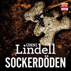 Sockerdöden (ljudbok) av Unni Lindell
