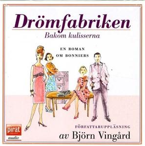 Drömfabriken (ljudbok) av Björn Vingård