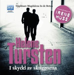 I skydd av skuggorna (ljudbok) av Helene Turste