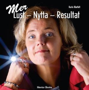 MER Lust - Nytta - Resultat (ljudbok) av Karin