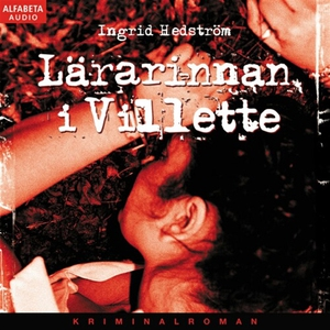 Lärarinnan i Villette (ljudbok) av Ingrid Hedst