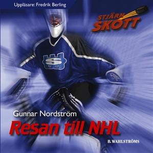 Resan till NHL (ljudbok) av Gunnar Nordström