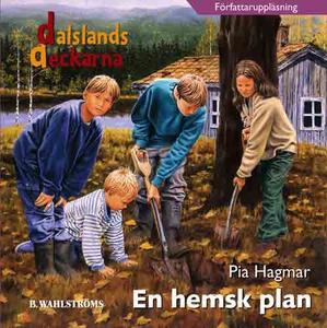 Dalslandsdeckarna 3 - En hemsk plan (ljudbok) a