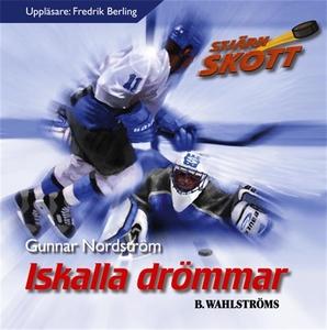 Iskalla drömmar (ljudbok) av Gunnar Nordström