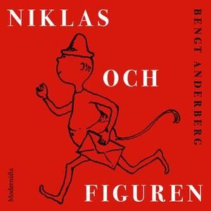Niklas och Figuren (ljudbok) av Bengt Anderberg
