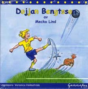 Dojjan Bengtsson (ljudbok) av Mecka Lind