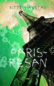 Parisresan (ljudbok) av Bitte Havstad