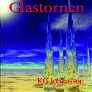 Glastornen (ljudbok) av KG Johansson