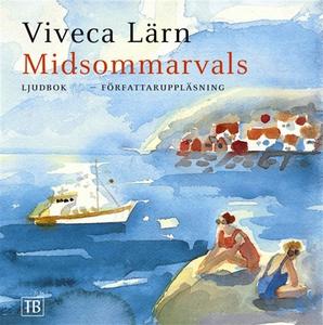 Midsommarvals (ljudbok) av Viveca Lärn