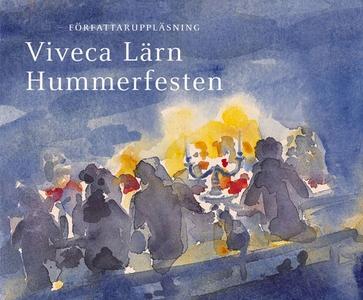 Hummerfesten (ljudbok) av Viveca Lärn