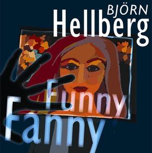 Funny Fanny (ljudbok) av Björn Hellberg