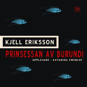 Prinsessan av Burundi (ljudbok) av Kjell Erikss