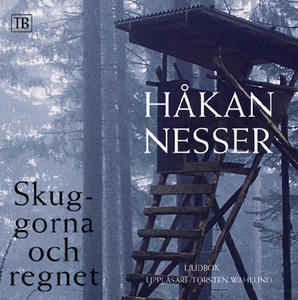 Skuggorna och regnet (ljudbok) av Håkan Nesser