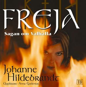 Freja sagan om Valhalla (ljudbok) av Johanne Hi