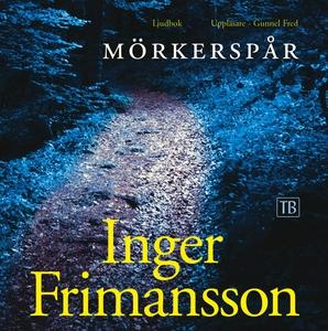 Mörkerspår (ljudbok) av Inger Frimansson