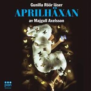 Aprilhäxan (ljudbok) av Majgull Axelsson