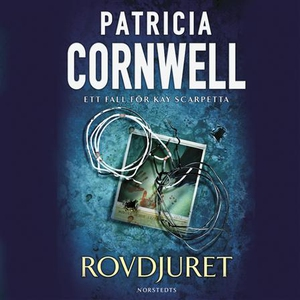 Rovdjuret (ljudbok) av Patricia Cornwell