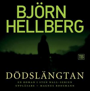 Dödslängtan (ljudbok) av Björn Hellberg