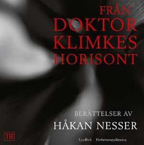 Från doktor Klimkes horisont (ljudbok) av Håkan
