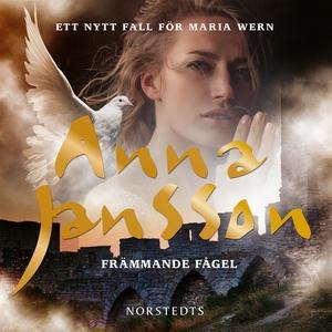 Främmande fågel (ljudbok) av Anna Jansson