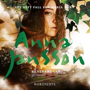 Silverkronan (ljudbok) av Anna Jansson